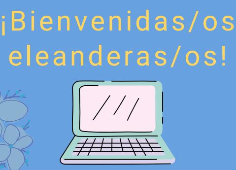 Bienvenidos eleanderos2