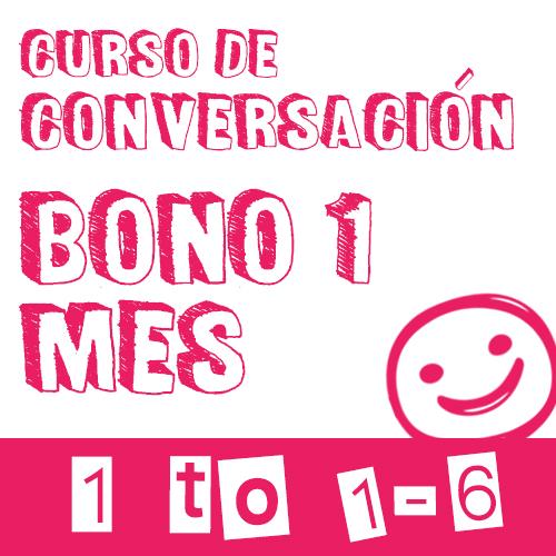 conversacion 1 mes